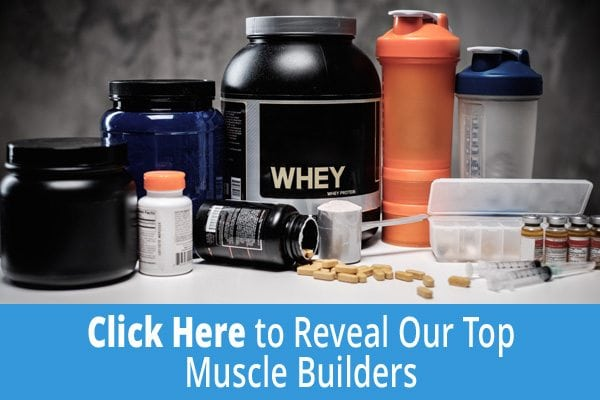 Click Here for the Best Muscle Builders